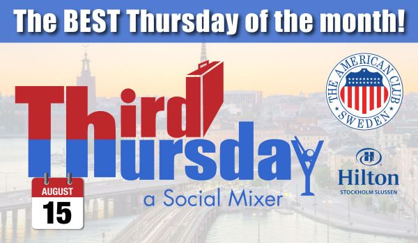 Third Thursday Mixer, Aug. 15 @ Hilton Slussen