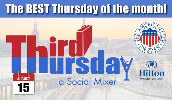 Third Thursday Mixer, Aug. 15 @ Hilton Slussen